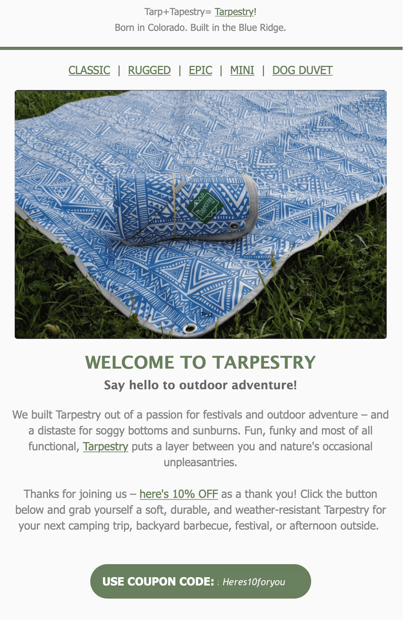 Screenshot of a welcome email from a brand called Tarpestry with an image of a Tarpestry blanket in the grass and the words Welcome to Tarpestry.
